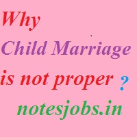 Why child marriage is not proper